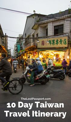 10 DAY TAIWAN TRAVEL ITINERARY YOU MUST TRY