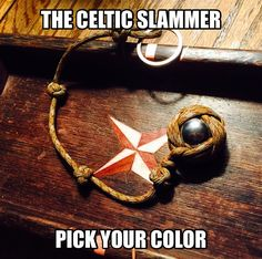 The Celtic Slammer Self-Defense Key Chain. Let us make one for you. Made with a Turk's Head knot for the ball bearing and Celtic Knots for gripping. And, it carries your keys. Choose your color Paracord