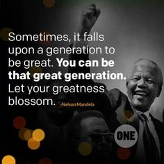 What will YOU be remembered for?  Rest in peace, Nelson Mandela ♥