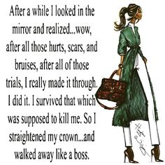 Are you walking like a boss? Great Quotes, Quotes To Live By, Me Quotes, Qoutes, Motivational Quotes, Inspirational Quotes, Inspiring Sayings, Journey Quotes, Uplifting Quotes