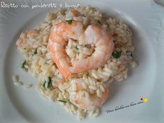 oggi voglio proporre un risotto semplice e dal gusto delicato: il risotto con gamberetti e limone!