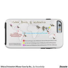 Ethical Scientist iPhone Case by RoseWriteAvailable to fit a wide variety of iPhones (and helps fund Zika research). Culex, birds, and Wolbachia (and how Wolbachia is enhancing Zika) will be the top research priorities. For 21 in-depth articles (including citations and quotes from ethical scientists): http://www.infobarrel.com/Users/RoseWrites  #Culex #Wolbachia #birds #Zika #ZIKV #reservoirhost #amplifyinghost #bulbuls