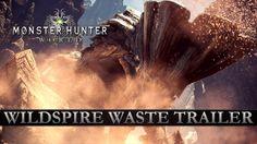Monster Hunter: World - Wildspire Waste Trailer https://www.youtube.com/watch?v=ULqY6yXn2S4