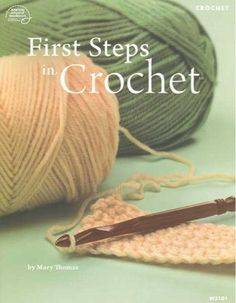 Maggie's Crochet · First Steps in Crochet