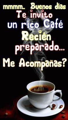 Mmm buenos días te invito un rico café recién- - Good Morning Coffee, Good Morning Good Night, Morning Wish, Coffee Time, Morning Messages, Morning Greeting, Birthday In Heaven, Spanish Greetings, Buenos Dias Quotes