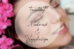 Fruehling Make-up & Nageldesign