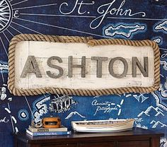 Cute idea for boys beach/nautical theme room with the Galvanized Wall Letters on potterybarnkids.com mounted on wood with rope surround
