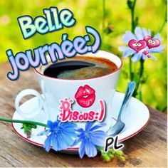 Bonne journée Happy Friendship Day, Good Morning Images, Smiley, Good Night, Congratulations, Messages, Illustrations, Communication, Coffee Heart
