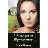 A Stranger in Wynnedower (Kindle Edition)By Grace Greene