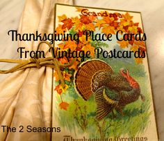 We love this idea.  Use vintage postcards as your Thanksgiving placecards.