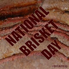 May 28, 2015 - National Brisket Day