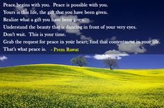 Peace begins with you. Peace is possible with you.   Words of Peace - www.wopg.org