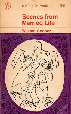Scenes from Married Life by William Cooper - A Penguin Book