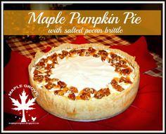Maple Grove: Maple Pumpkin Pie with Salted Pecan Brittle