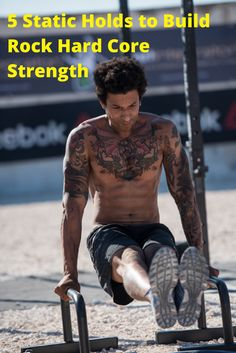 5 Static Holds to Build Rock Hard Core Strength for Crossfit