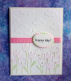 Embossed Friendship Card Tulip Flowers by PaperTreasuresShoppe Cricut Cards, Stampin Up Cards, Embossed Cards, Friendship Cards, Kids Cards, Baby Cards, Scrapbook Cards, Scrapbooking, Card Sketches