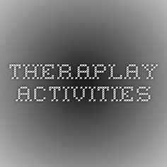 Theraplay Activities
