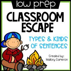 Low Prep Classroom Escape Room: Kinds and Types of Sentences