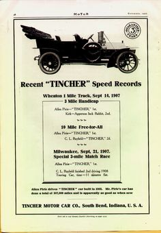 The Tincher was a brand of automobile produced from 1903-1908 in Chicago and from 1908-1909 in South Bend. The car was named after its developer, Thomas Luther Tincher, but built by the Chicago Coach and Carriage Company using components and body sections fabricated by the German Krupp steelworks. The Tincher debuted at the 1903 Chicago Automobile Show, where its air-braking system was the technical wonder of the event. The Tincher was also one of the costliest cars in production at the time