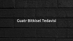 Guatr Bitkisel Tedavisi – BitkiselDestek.com Alter, Nike Logo, All Black Sneakers, Neon Signs, Grip, Biotin, Wallpapers, Wallpaper, Backgrounds