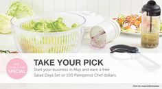 What will you choose? A free Salad Days Set? Or 100 Pampered Chef Dollars? go to www.pamperedchef.biz/jenspotts