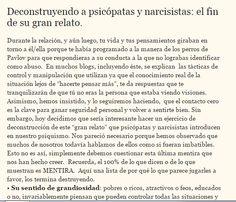 "Deconstructing #psychopaths and #narcisissists: the end of their ""grand narrative"". Article in Spanish. El fin de la #mentira, del #egoismo y del #abuso de #psicopatas y #narcisistas."