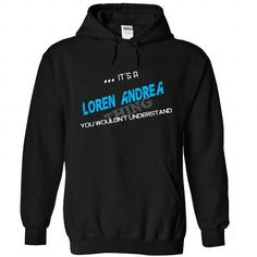 LOREN ANDREA-the-awesome - #wedding gift #bestfriend gift. WANT THIS => https://www.sunfrog.com/LifeStyle/LOREN-ANDREA-the-awesome-Black-59388511-Hoodie.html?68278
