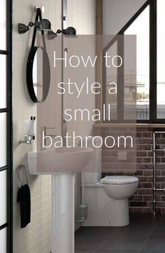 How to style a small bathroom -  a post full of small bathroom styling tips and ideas for a lovely interior on a tidy scale