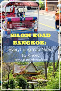 Silom Road, Bangkok: Everything You Need to Know | Where To Stay In Bangkok | Bangkok Travel Tips | Thailand Backpacking Tips