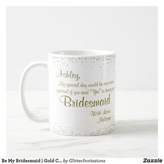 Start your day off right with a custom mug! Sip from one of our many God coffee mugs, travel mugs and tea cups offered on Zazzle. Gifts For Wedding Party, Bridal Gifts, Wedding Favors, Glitter Invitations, Glitter Confetti, Vegan Gifts, Parent Gifts, Be My Bridesmaid, Bridal Shower Favors