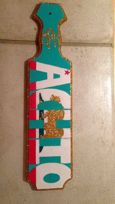alpha chi omega sorority paddle... Could choose 3 different flags for gabbies Kkg paddle