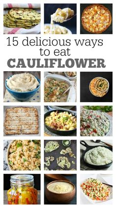 15 Delicious Recipes Using Cauliflower: cauliflower pizza crust, cauliflower tortillas, cauliflower hummus, cauliflower mac and cheese, cauliflower soup, and much more!