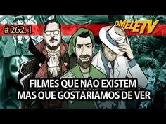 Filmes que não existem mas que gostaríamos de ver   OmeleTV #262.1