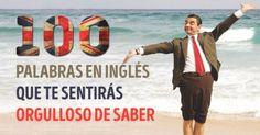 100 Palabras eninglés que tesentirás orgulloso desaber