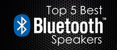 Let the music play - Top 5 Best Bluetooth Speakers Best B, Bluetooth Speakers, Latest Technology, Let It Be, Play, Music, Tops, Musica, Shell Tops