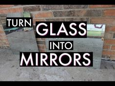 Turn GLASS Into MIRRORS! I'll show you how to turn real glass into a MIRROR. You will need real glass. It can be from a window, coffee table, whatever.