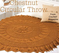 Chestnut Circular Throw from the Autumn 2015 issue of Crochet! Magazine. Order a digital copy here: https://www.anniescatalog.com/detail.html?prod_id=125767