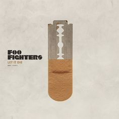 Foo Fighters - Let it Die   Invisible Creature