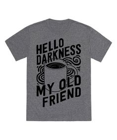 Look Human Heather Gray Hello Darkness My Old Friend Tee | zulily
