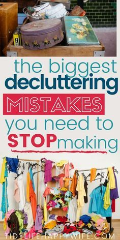 How to Avoid These Major Decluttering Mistakes - Tidy Life Happy Wife - - Before you start decluttering, take a minute to learn from others' misfortunes and avoid the biggest decluttering mistakes that trip people up. Declutter Home, Declutter Your Life, Organizing Your Home, Organizing Tips, Organising, Getting Rid Of Clutter, Getting Organized, Organizar Closet, Clutter Organization
