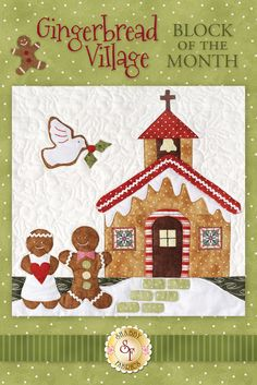 """Celebrate Christmas with this adorable Gingerbread Village quilt! The Gingerbread Village Block of the Month quilt finishes to approximately 62"""" x 72"""" and is overflowing with adorable gingerbread houses and people! Program includes all seven patterns, the accessory packet, all top fabrics, borders, binding, and ric rac."""
