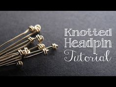 ▶ How to Make a Knotted Headpin - Jewelry Tutorial Headquarters - YouTube
