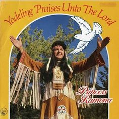 Minivan Highway: Terrible Album Cover of the Day: Yodeling Praises Unto the Lord by Princess Ramona
