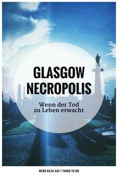 Glasgow • Schottland • Tipps • Unser 1 THING TO DO aus Glasgow, Schottland, entdeckte ich bereits zwei Jahre bevor wir unseren Blog starteten. Und doch ist dieses mystische Erlebnis eine Blaupause für jene unvergesslichen Momente auf Reisen, die wir auf 1 THING TO DO sammeln. Ich würde sogar behaupten, dass dieser magische Moment auf dem Friedhof Glasgow Necropolis einmalig war. Denn so richtig rund wurde er erst durch höhere Mächte.