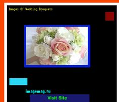 Images Of Wedding Bouquets 193841 - The Best Image Search