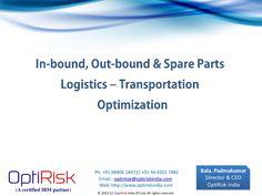 Transportation Planner Scheduler Optimization Optirisk by optirisk via Slideshare