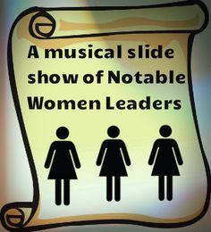 A musical video slide show of notable women leaders. Freebie from www.readyteacher.com