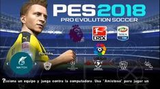 PES 2018 Lite for Android and iPhone Offline Downloa d Cell Phone Game, Phone Games, Uc Download, Fifa Games, Iphone Online, Android Mobile Games, Free, Ios, Fifa Football
