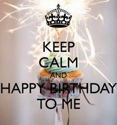 keep calm its my bday | Biskvittka | Fashion blog: Happy Birthday to ME!