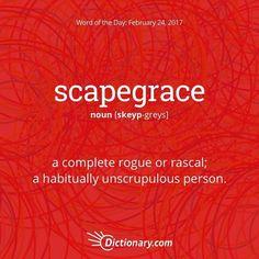 "scapegrace.  #wordoftheday"""